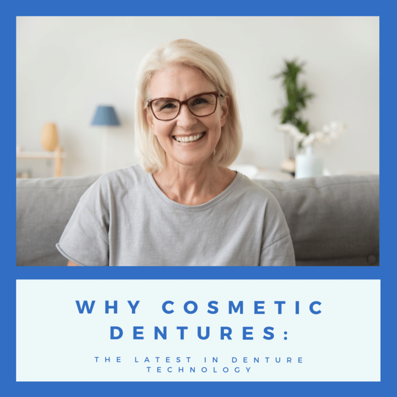 Why Cosmetic Dentures